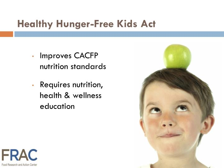 Healthy hunger free kids act1