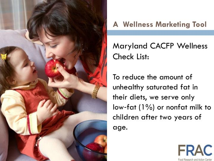 Maryland CACFP Wellness Check List: