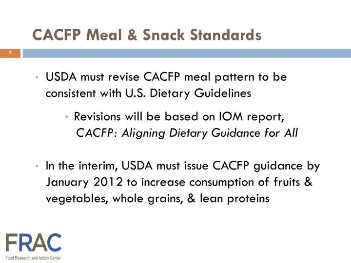 USDA must revise CACFP meal pattern to be
