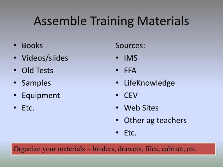 Assemble Training Materials