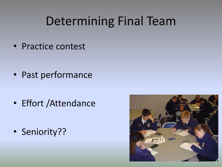 Determining Final Team