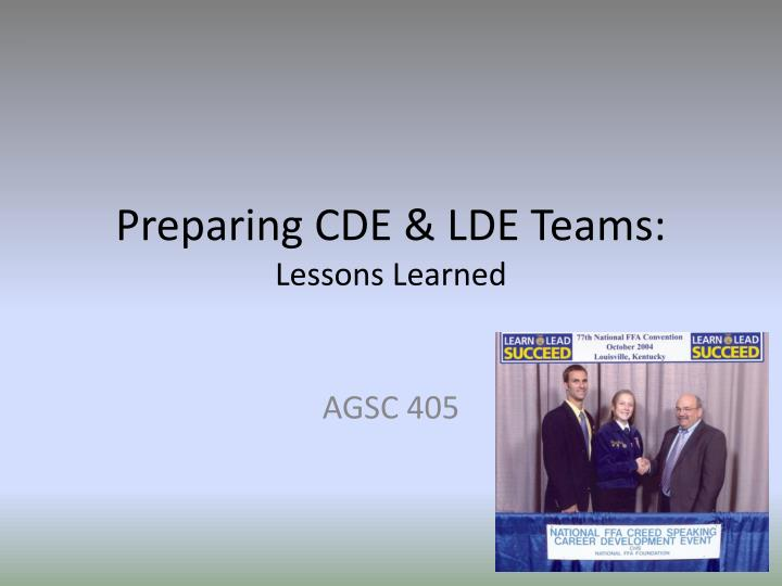 Preparing cde lde teams lessons learned