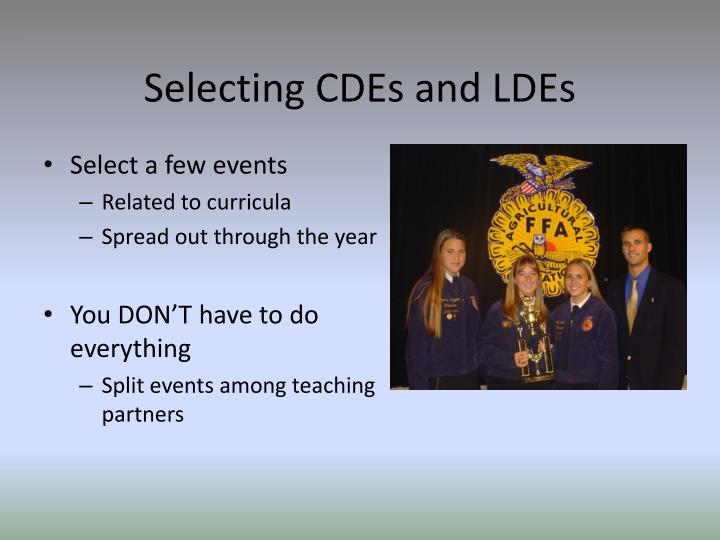 Selecting CDEs and LDEs