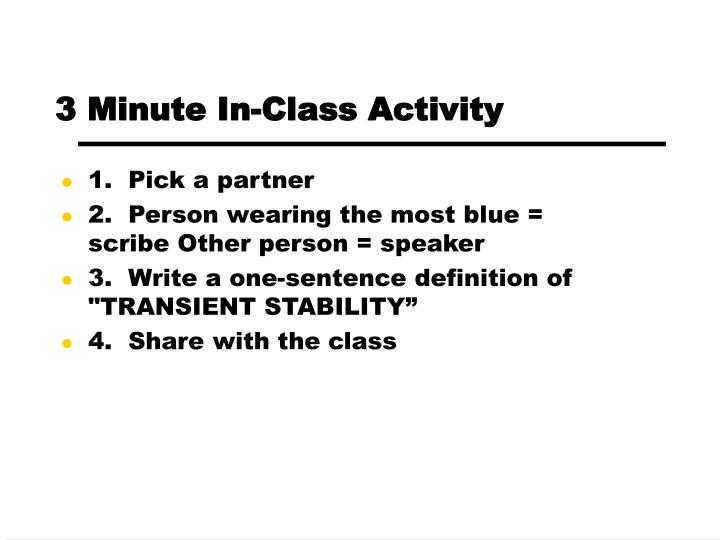 3 Minute In-Class Activity
