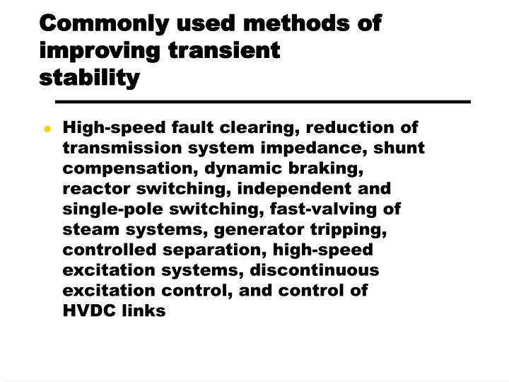 Commonly used methods of improving transient stability