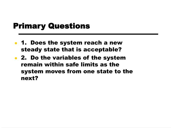 Primary Questions
