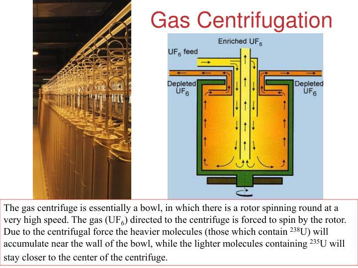Gas Centrifugation