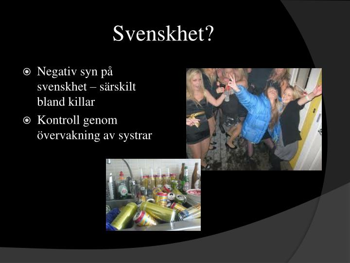 Svenskhet?