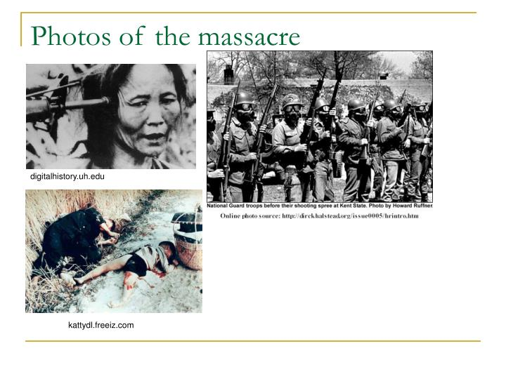 Photos of the massacre