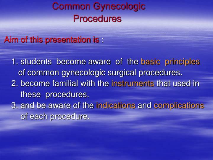 Common Gynecologic