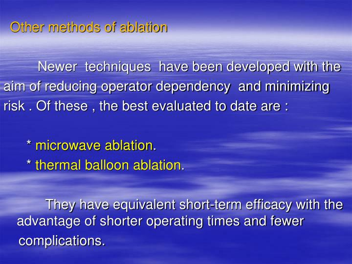 Other methods of ablation