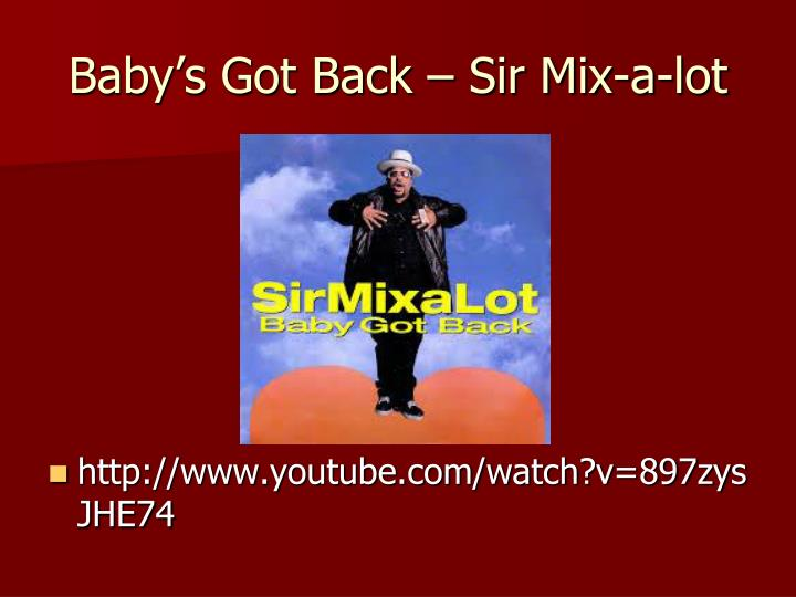 Baby's Got Back – Sir Mix-a-lot