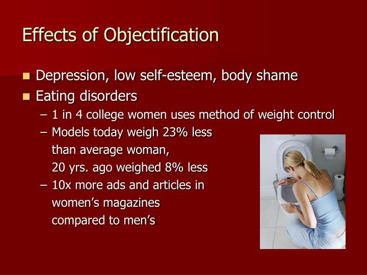 Effects of Objectification