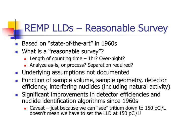 REMP LLDs – Reasonable Survey