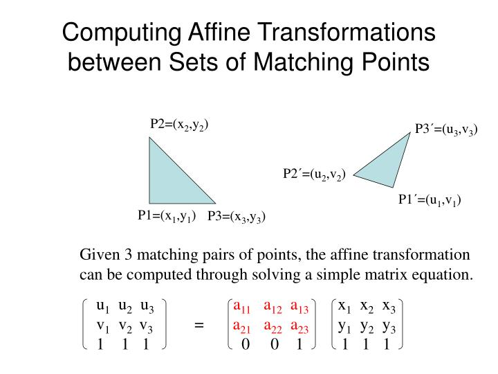 Computing Affine Transformations between Sets of Matching Points