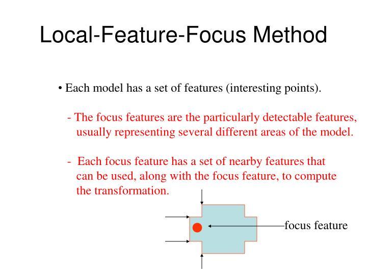 Local-Feature-Focus Method
