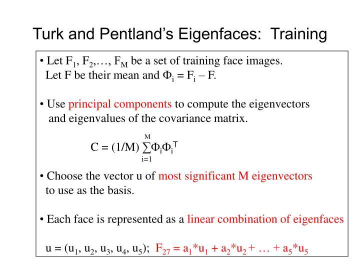 Turk and Pentland's Eigenfaces:  Training