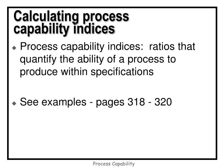 Calculating process capability indices