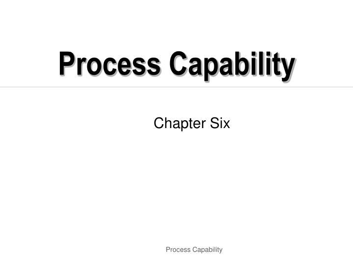Process Capability