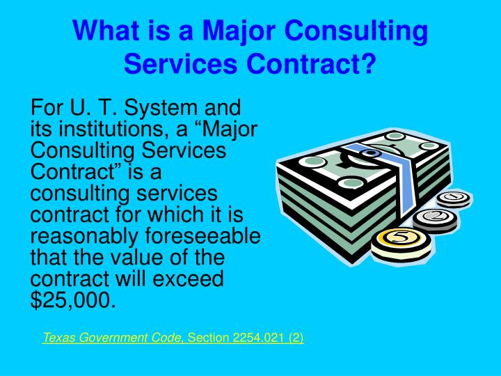 What is a Major Consulting Services Contract?