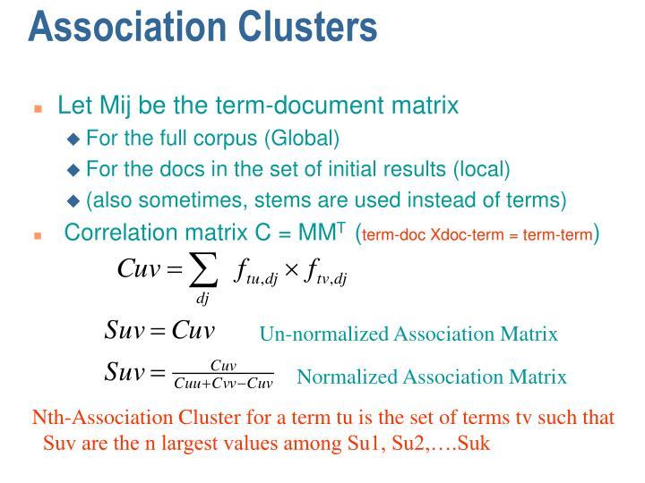 Let Mij be the term-document matrix