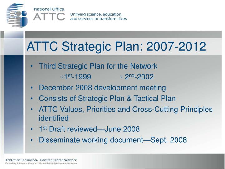 ATTC Strategic Plan: 2007-2012