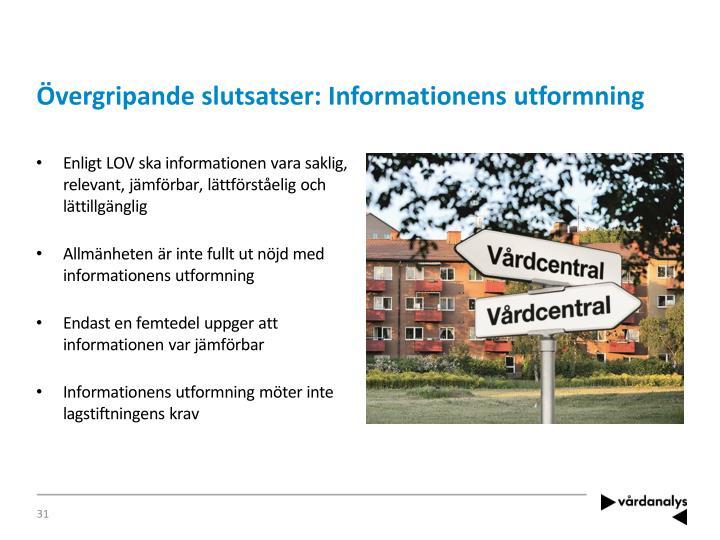 Övergripande slutsatser: Informationens utformning