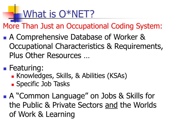 What is O*NET?
