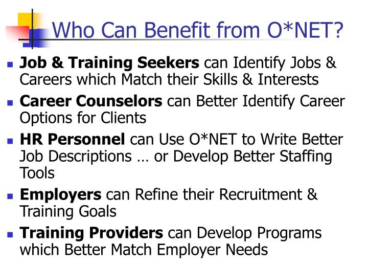 Who Can Benefit from O*NET?
