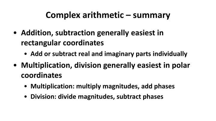 Complex arithmetic – summary