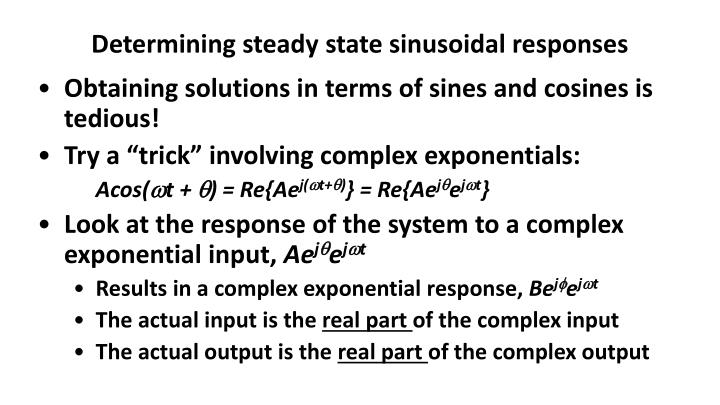 Determining steady state sinusoidal responses