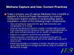 methane capture and use current practices