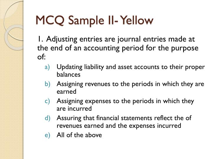 MCQ Sample II- Yellow