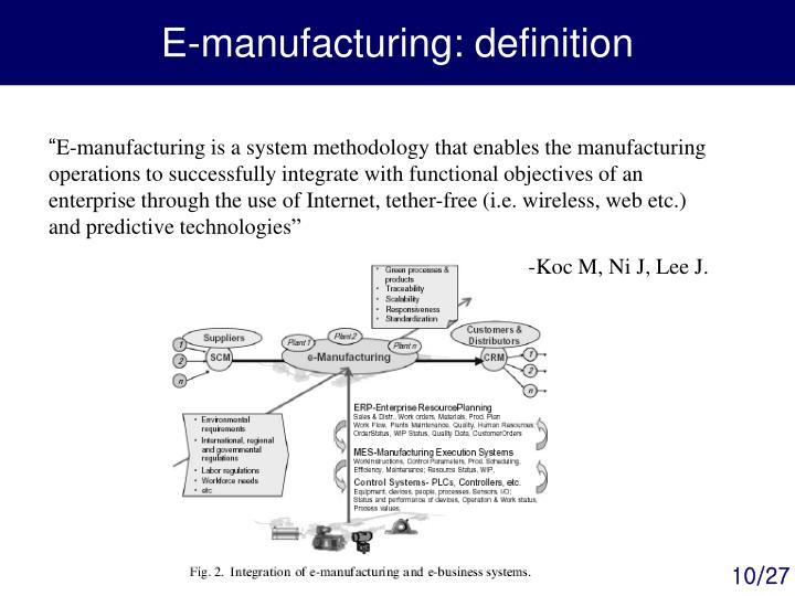 E-manufacturing: definition