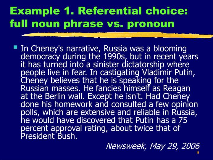 Example 1. Referential choice: full noun phrase vs. pronoun