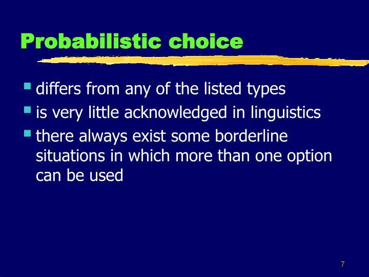 Probabilistic choice