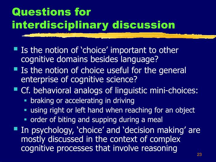 Questions for interdisciplinary discussion