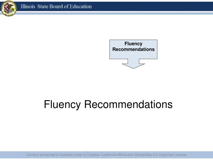 Fluency Recommendations