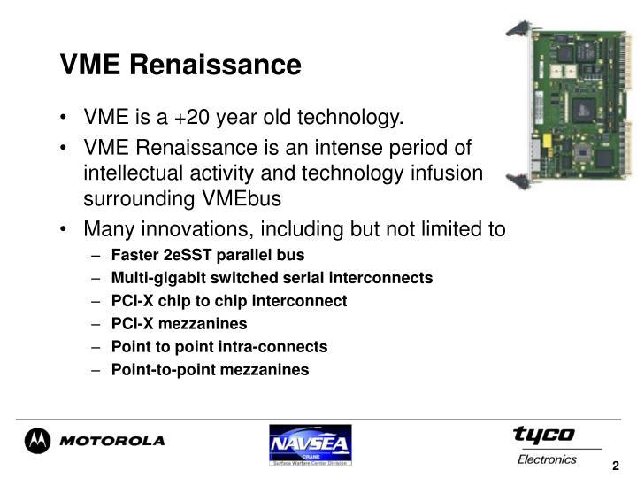 VME Renaissance