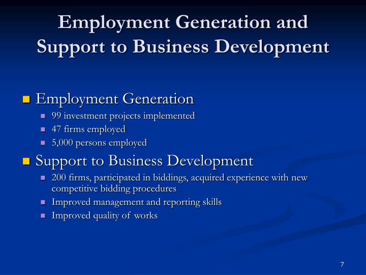 Employment Generation and Support to Business Development