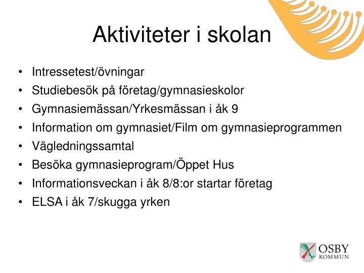 Aktiviteter i skolan