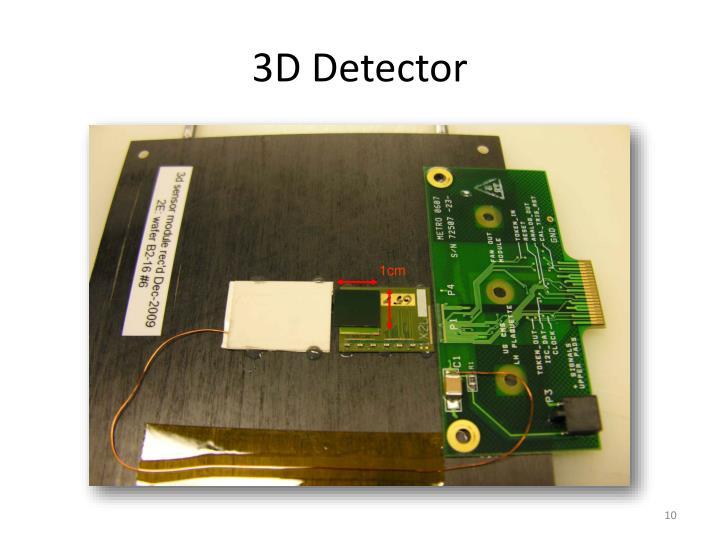 3D Detector