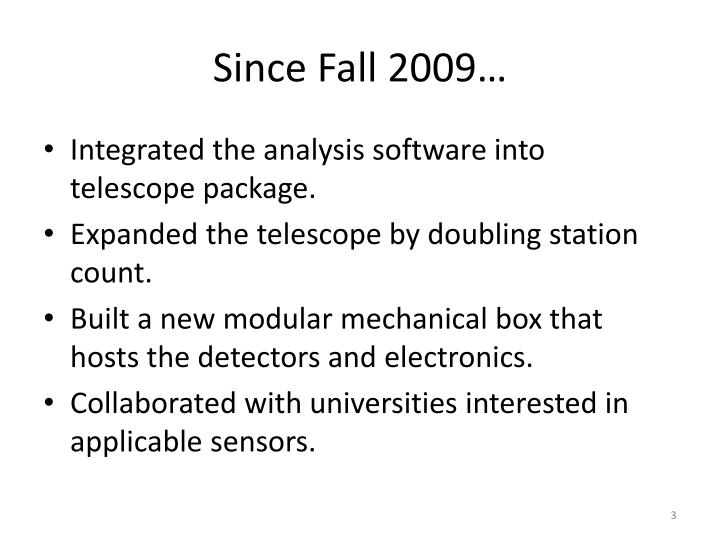 Since Fall 2009…