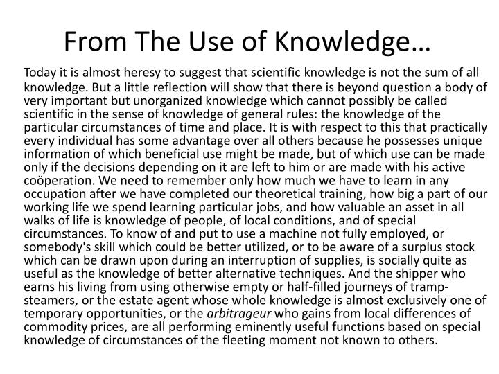 From The Use of Knowledge…