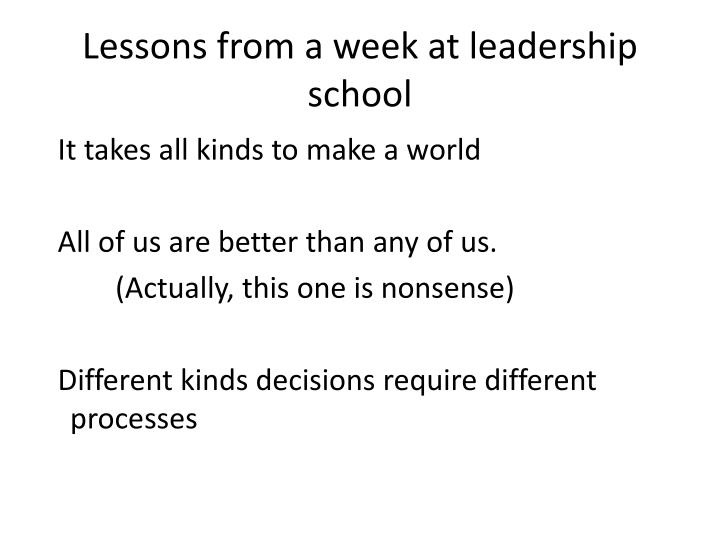 Lessons from a week at leadership school