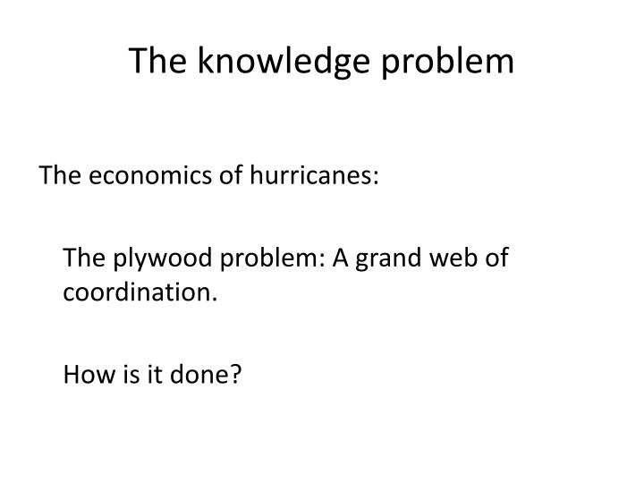 The knowledge problem
