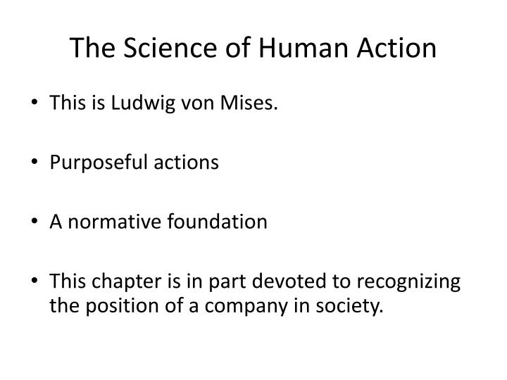 The Science of Human Action