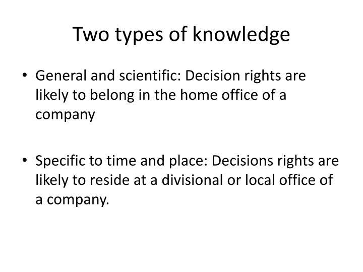 Two types of knowledge