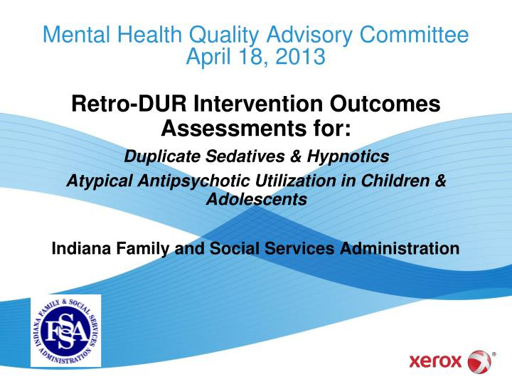 Mental health quality advisory committee april 18 2013