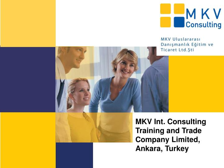 MKV Int. Consulting Training and Trade Company Limited, Ankara, T